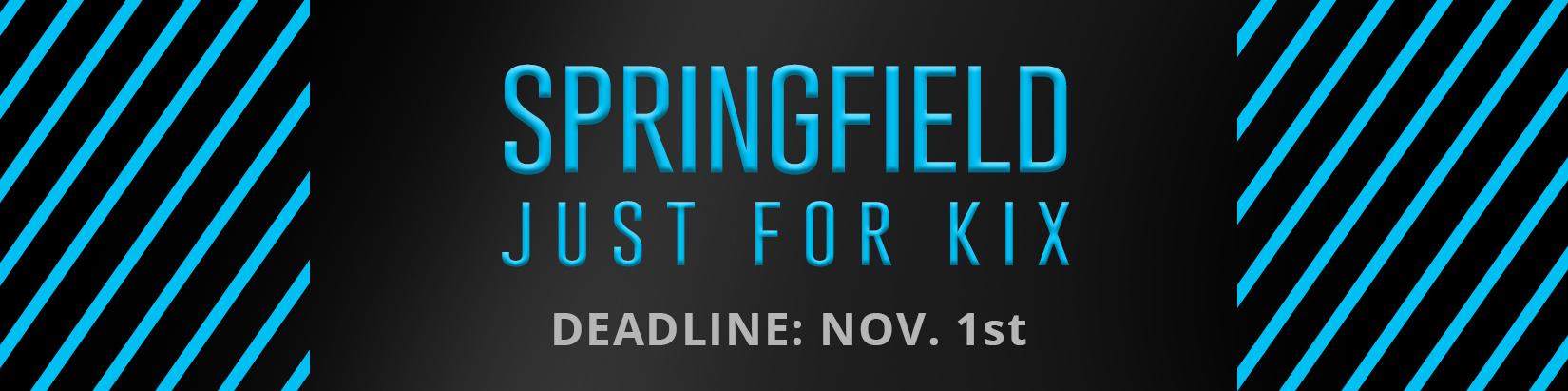 Springfield Just For Kix