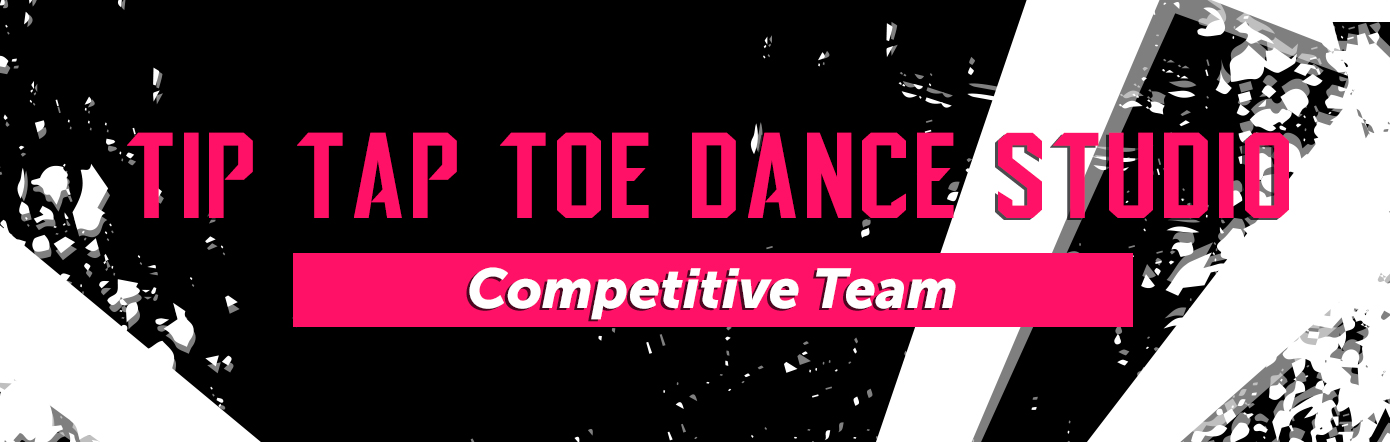Tip Tap Toe Dance Studio Competitive Team